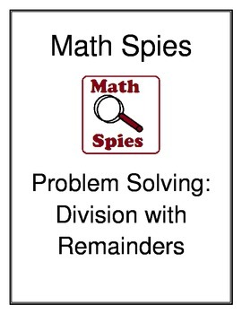 Math Spies Problem Solving: Division with Remainders