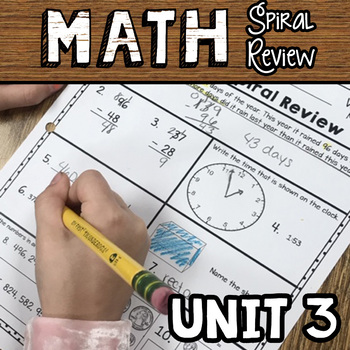 Math Spiral Review - Unit 3 - Weeks 11-15