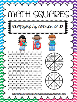 Math Squares Game- Multiplying By Groups of 10