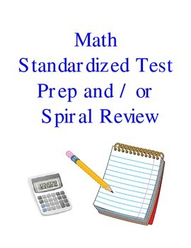 Math Standardized Test Prep Spiral Review 1st 10 Weeks