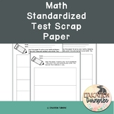 Math Standardized Test Scrap Paper