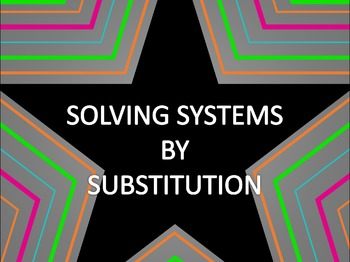 Math Star Review Game - Solving Systems by Substitution