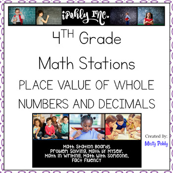Math Station Boards 4th Grade Place Value of Whole Numbers and Decimals