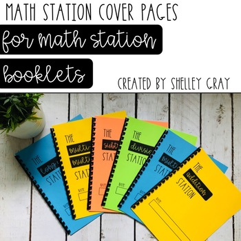 Math Station Cover Pages (to use with Shelley Gray's self-paced Math Stations)