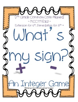 Math Station Mini-Book:  What's My Sign? ~ A Common Core Integer Game