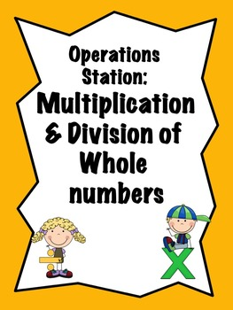 Math Stations: Addition, Subtraction, Multiplication & Division (task cards)
