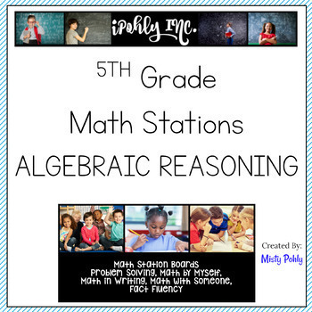 Math Stations Algebraic Reasoning