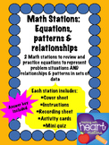 Math Stations: Equations and relationships and patterns in sets of data