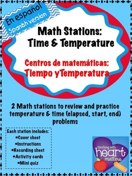 Math Stations: Time and temperature IN SPANISH (Centros de