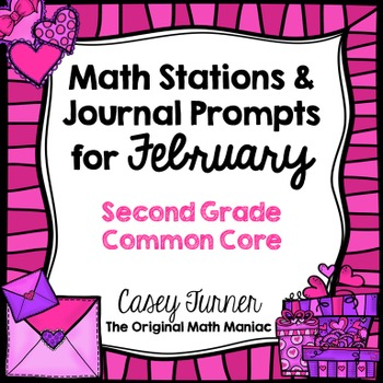 Math Stations and Journal Prompts for February: Second Gra