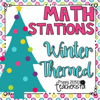 Math Stations [Winter Themed] 6 Skills & Centers