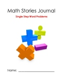 Math Stories Journal:  Single Step Word Problems