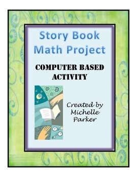 Math Story Book Project (Computer Based Activity)