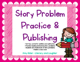 Math Story Problem Practice and Publishing Kit