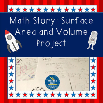 Surface Area and Volume Story Problem Project