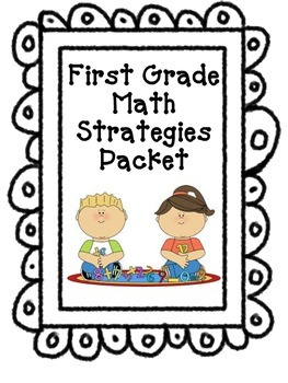 Math Strategies Packet for First Grade