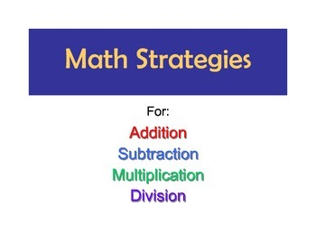 Math Strategies for Addition, Subtraction, Division, and Multiplication