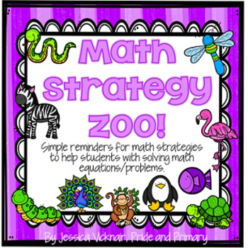 Math Strategy Zoo - Simple Strategy Reminders