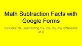 Math Subtraction Fact Bundle with Google Forms