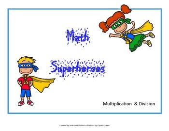 Math Superheroes--Multiplication/Division