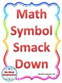 Math Symbols Smack Down includes Geometry and Algebra Symbols