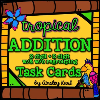Math TASK CARDS {Addition} 2-digit + 2-digit With and With