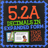 Math TEK 5.2A ★ Decimals: Expanded Form ★ 5th Grade STAAR Math Review Task Cards