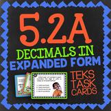 Math TEK 5.2A ★ Decimals in Expanded Form ★ 5th Grade Task Cards