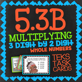 Math TEK 5.3B ★ Multiplying 3 Digits x 2 Digits ★ 5th Grade STAAR Math Review