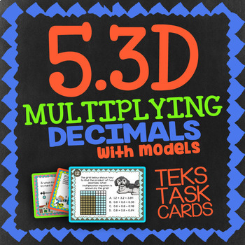 Math TEK 5.3D ★ Multiplying Decimals with Models ★ 5th Grade STAAR Math Review