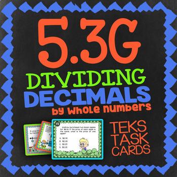 Math TEK 5.3G ★ Dividing Decimals By Whole #'s ★ 5th Grade STAAR Math Task Cards