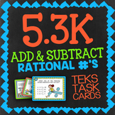 Math TEK 5.3K: Add & Subtract Rational Numbers ★ 5th Grade Task Cards