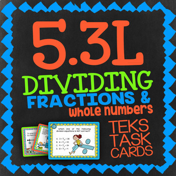Math TEK 5.3L★ Dividing Fractions & Whole Numbers ★ 5th Grade STAAR Math Review