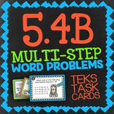 Math TEK 5.4B ★ Multi-Step Word Problems ★ 5th Grade STAAR Math Task Cards