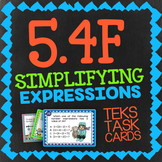 Math TEK 5.4F ★ Simplifying Expressions ★ 5th Grade STAAR Math Review Task Cards
