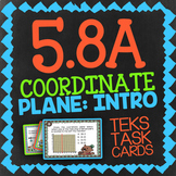 Math TEK 5.8A ★ Coordinate Plane Basics ★ 5th Grade STAAR Math Review Task Cards