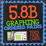 Math TEK 5.8B ★ Graphing Ordered Pairs ★ 5th Grade STAAR Math Review Task Cards