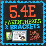 Math TEK 5.4E ★ PARENTHESES & BRACKETS ★ 5th Grade STAAR Math Review Task Cards