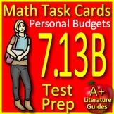 Math TEK 7.13B Personal Budgets 7th Grade STAAR Math Task Cards Category 4