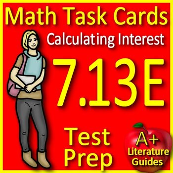 Math TEK 7.13E Calculating Interest 7th Grade STAAR Math Task Cards Category 4