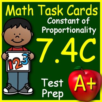 Math TEK 7.4C Constant of Proportionality 7th Grade STAAR Test Prep Task Cards