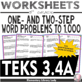 Math TEKS 3.4A Worksheets Texas Word Problems to 1,000