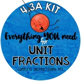 Math TEKS 4.3A - Adding Unit Fractions (Proper & Improper Fractions)