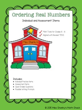 Math TEKS 8.2D Ordering Real Numbers Individual Practice and Assessment