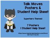 Math Talk Moves Posters & Help Sheet - Accountable Talk - Superhero Themed