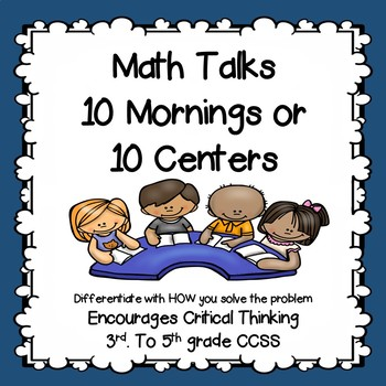 Math Talks common core style 10 days or 10 Centers  3rd to 5th #BTS30