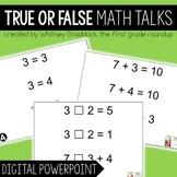 Digital Math Talks: True False Equations