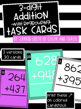 2nd Grade Math Task Cards - 3 Digit Addition with Regrouping
