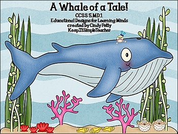 A Whale of a Tale CCSS 5.MD.1