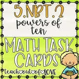 Math Task Cards 5th Grade CCSS 5.NBT.2